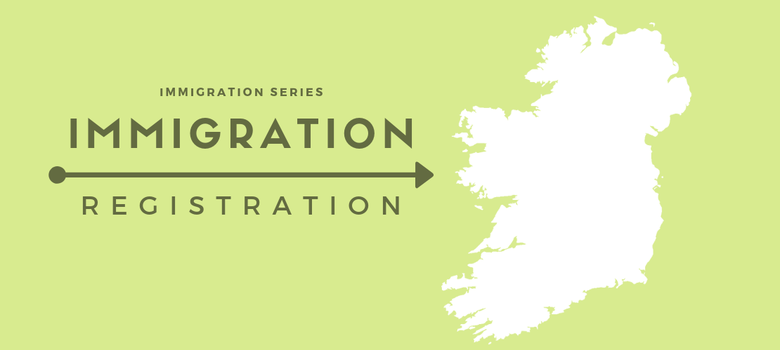 Immigration registration is a process whereby your immigration permission is verified and recorded. Non-EU citizens are required to register in the state if they are staying in Ireland for longer than 90 days.